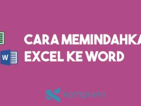 Cara Memindahkan Excel Ke Word 16