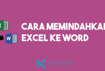 Cara Memindahkan Excel Ke Word 9