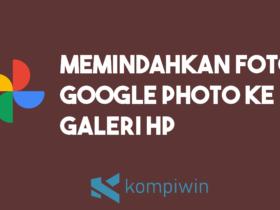 Cara Memindahkan Foto Dari Google Foto Ke Galeri 9