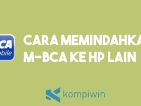 Cara Memindahkan M-Banking BCA Ke HP Lain 11