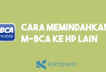 Cara Memindahkan M-Banking BCA Ke HP Lain 15