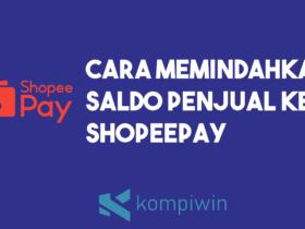 Cara Memindahkan Saldo Penjual Ke ShopeePay 11