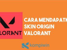 Cara Mendapatkan Skin Origin Valorant
