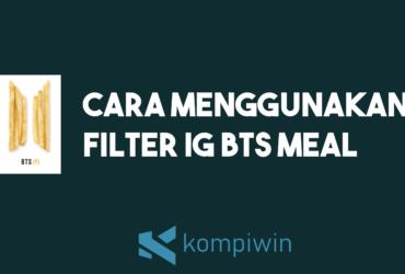 Filter Instagram BTS Meal 9