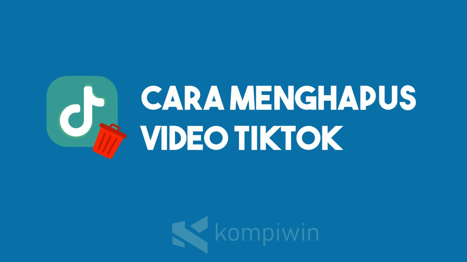 Cara Menghapus Video Tiktok 7