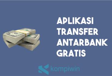 Aplikasi transfer antarbank gratis