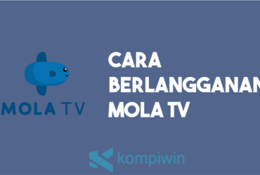 Cara Berlangganan Mola TV 9