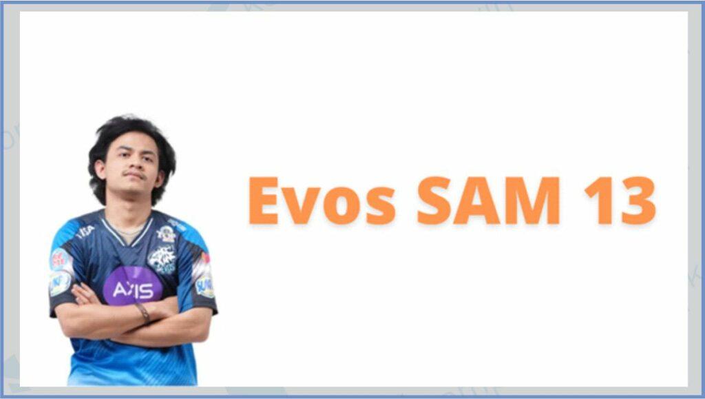 EVOS SAM 13 - ID Free Fire Evos SAM 13 Atau Sam13 Setelah Berganti Nama