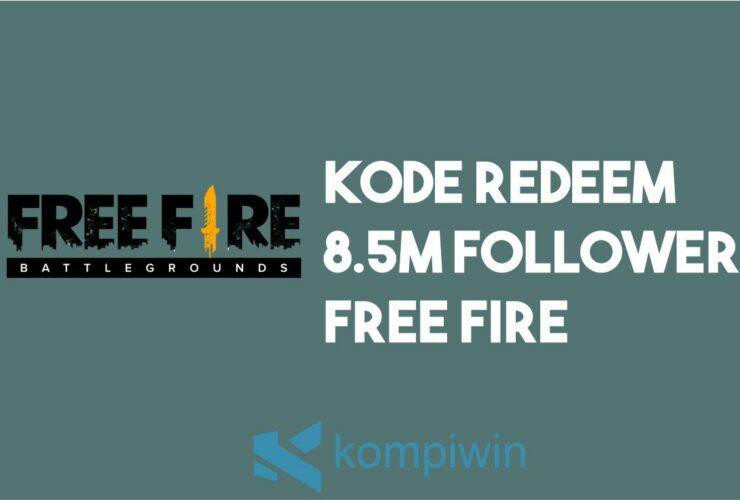 Kode Redeem 8.5 M Followers Free Fire