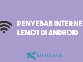 Penyebab Internet Lemot Di Android 9