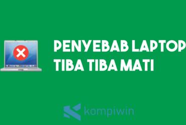 Penyebab Laptop Tiba-Tiba Mati 15