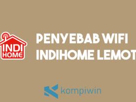 Penyebab WiFi IndiHome Lemot 12