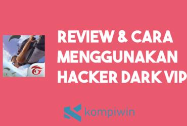[REVIEW] Cara Menggunakan Hacker Dark VIP FF (Free Fire) 9