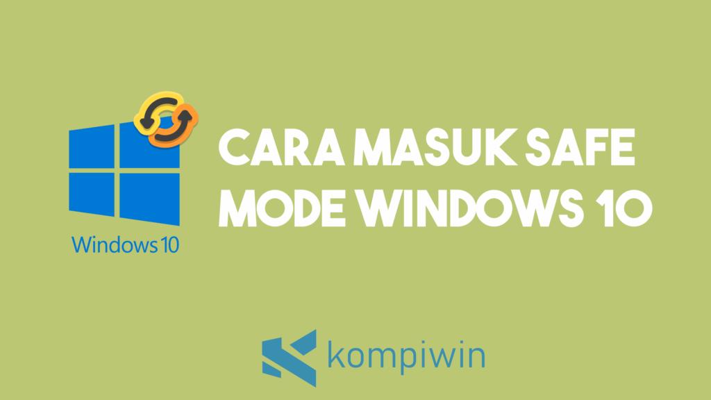 Cara Masuk Safe Mode Windows 10 17