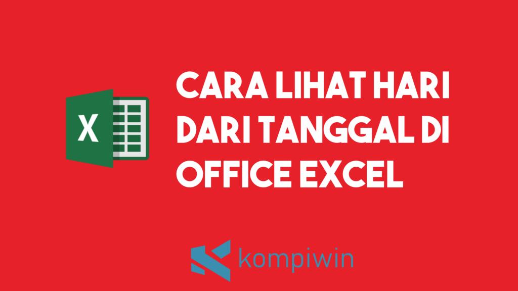 Cara Mengetahui Nama Hari Dari Tanggal Di Excel 3