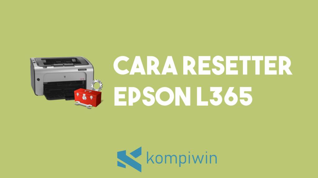 Cara Reset Epson L365 11