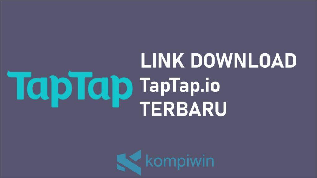 Download TapTap.io Terbaru