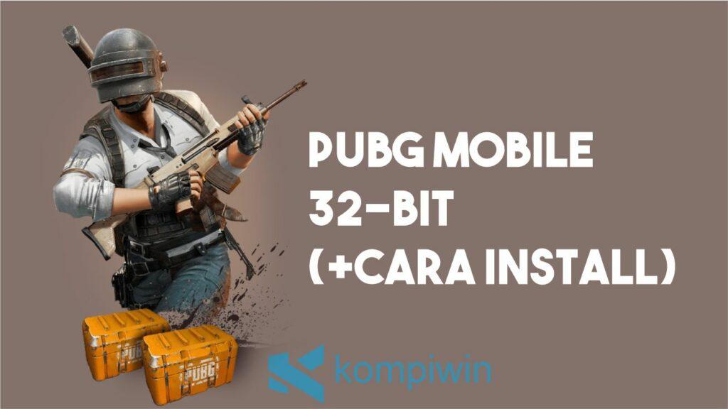 PUBG Mobile 32-bit