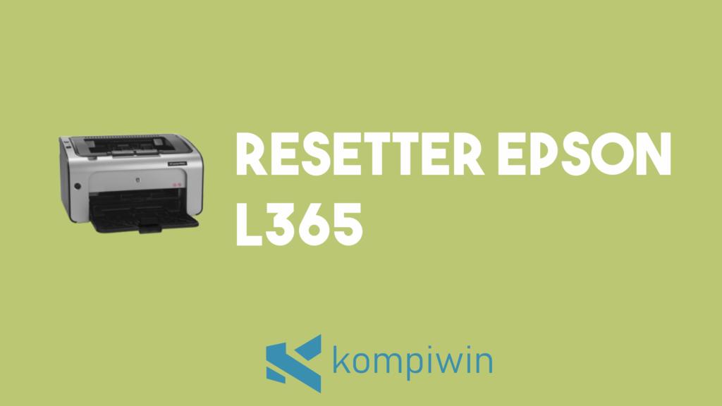 Resetter Epson L365 14